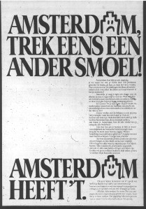 Advertisement in Dutch mayor papers at the launch of the 'Amsterdam Heeft 't' branding campaign, October 1984.
